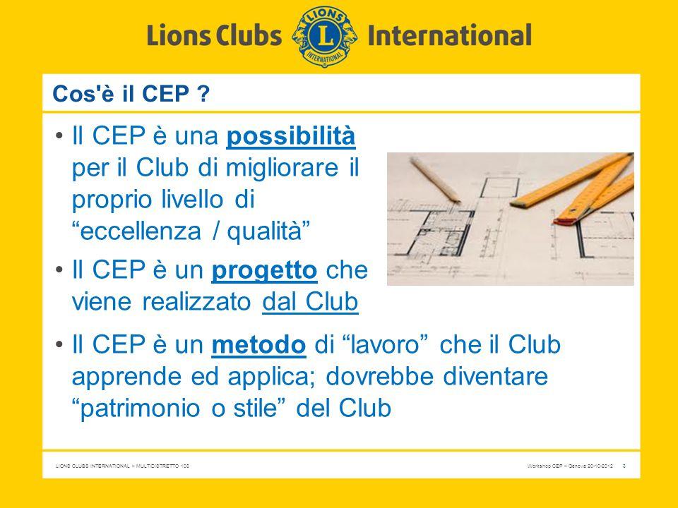 Il CEP è un progetto che viene realizzato dal Club