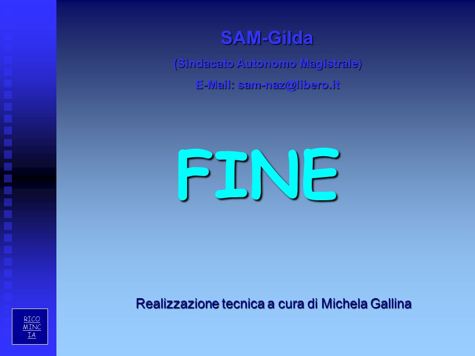 (Sindacato Autonomo Magistrale) E-Mail: sam-naz@libero.it
