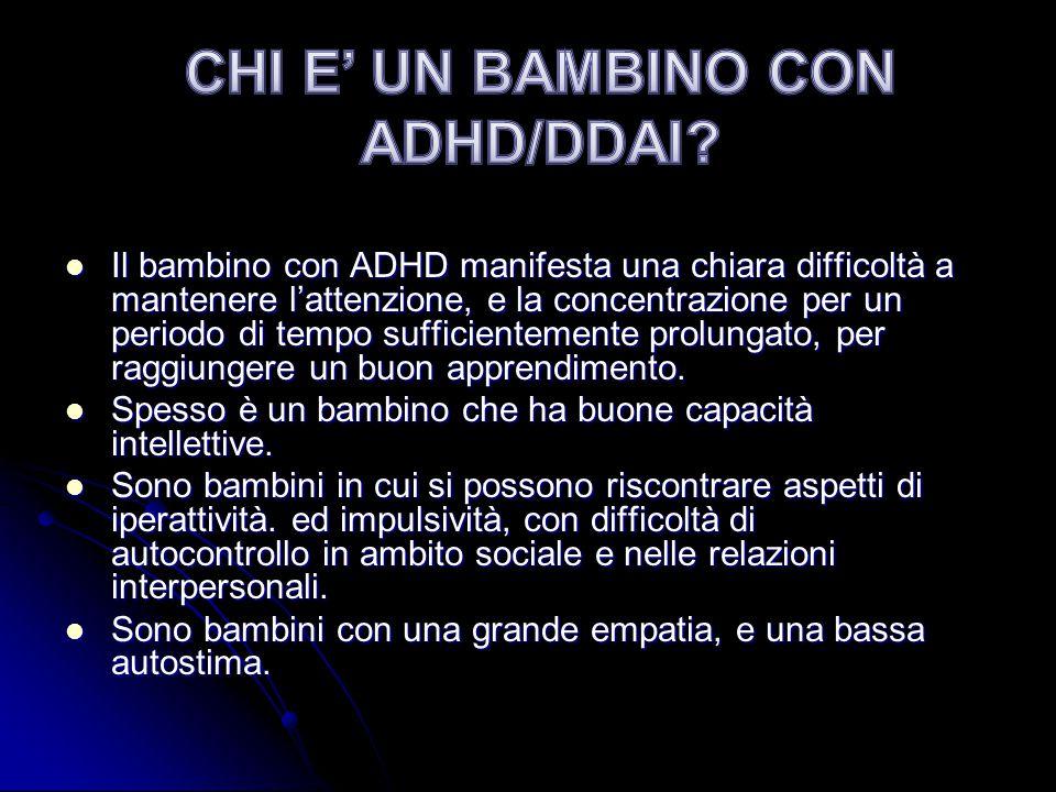 CHI E' UN BAMBINO CON ADHD/DDAI