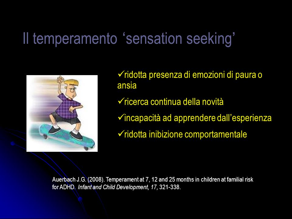 Il temperamento 'sensation seeking'