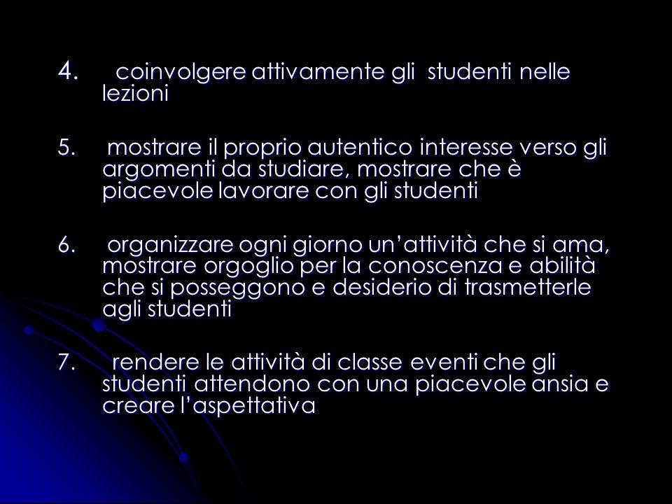4. coinvolgere attivamente gli studenti nelle lezioni