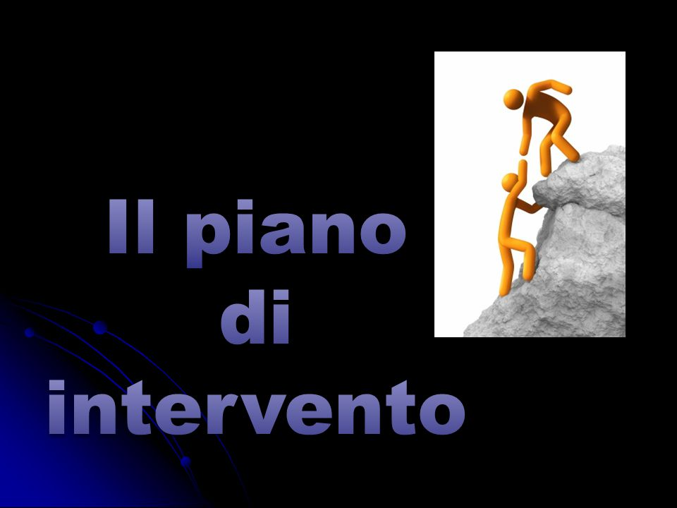 Il piano di intervento