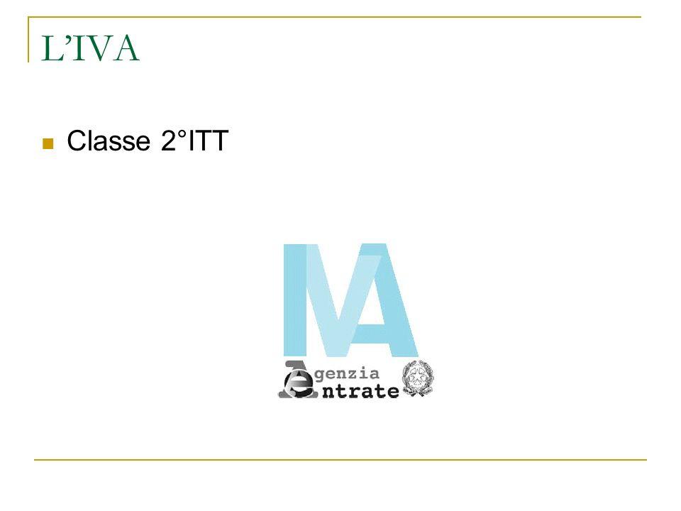 L'IVA Classe 2°ITT