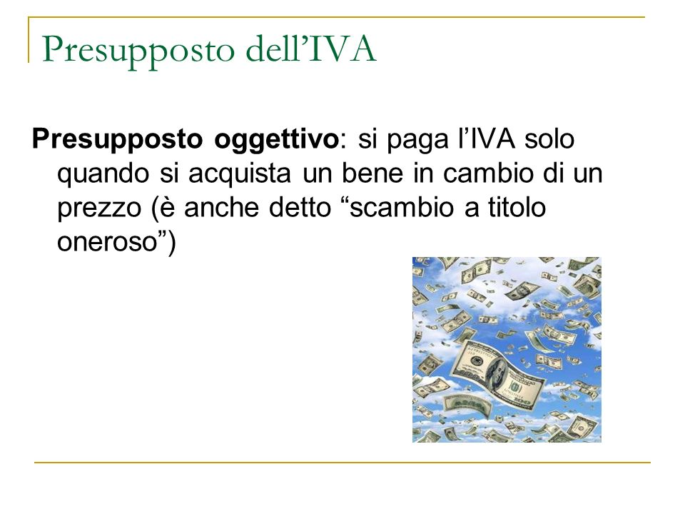 Presupposto dell'IVA