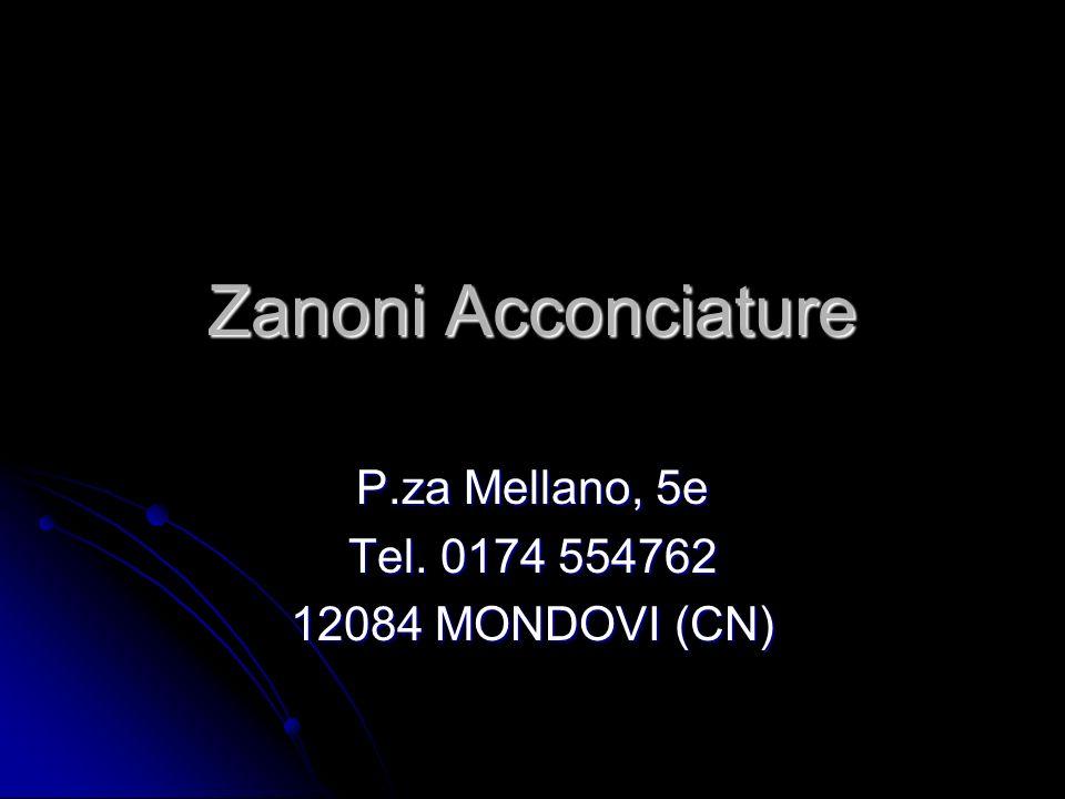P.za Mellano, 5e Tel. 0174 554762 12084 MONDOVI (CN)