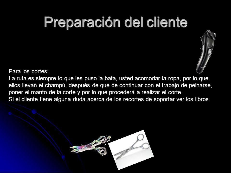 Preparación del cliente
