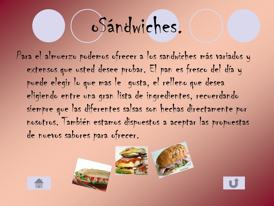 Sándwiches.