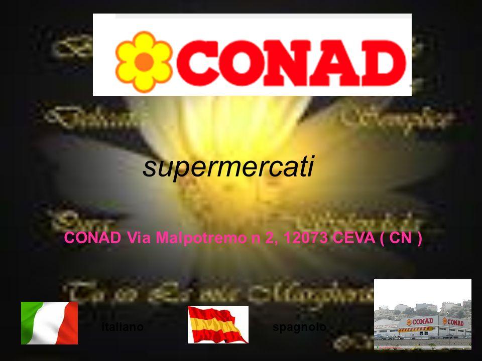 supermercati , CONAD Via Malpotremo n 2, 12073 CEVA ( CN ) italiano