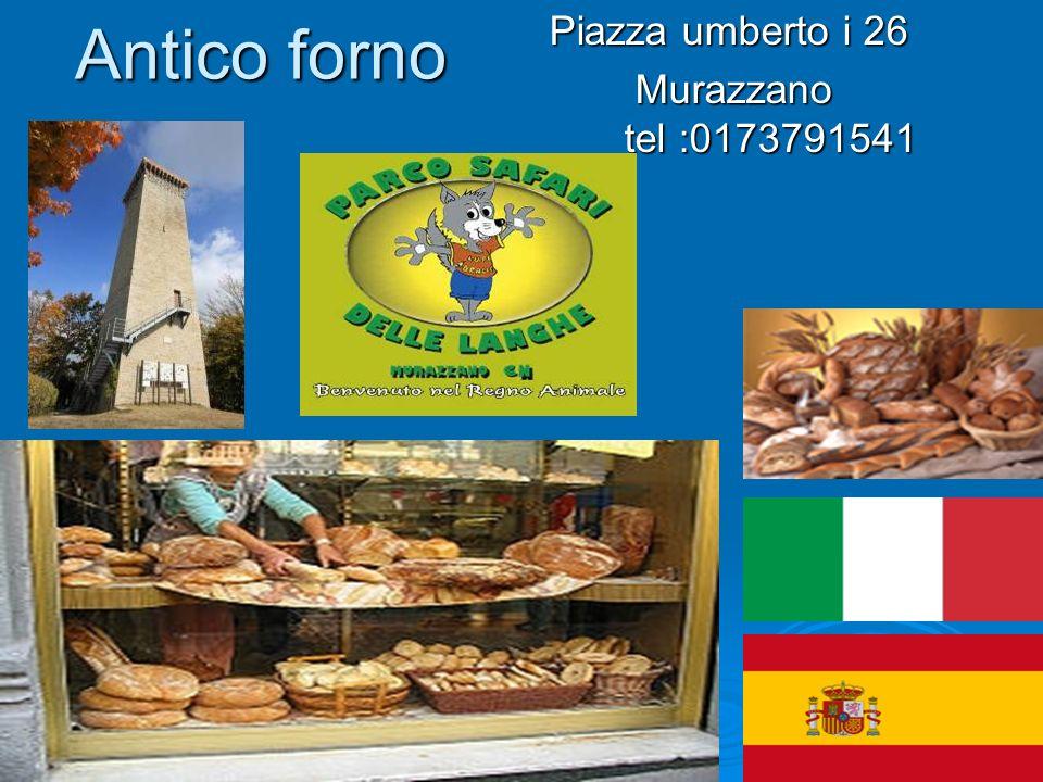 Piazza umberto i 26 Murazzano tel :0173791541