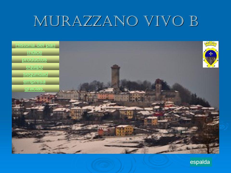 Murazzano vivo b Historia del pan índice productos equipo seguridad