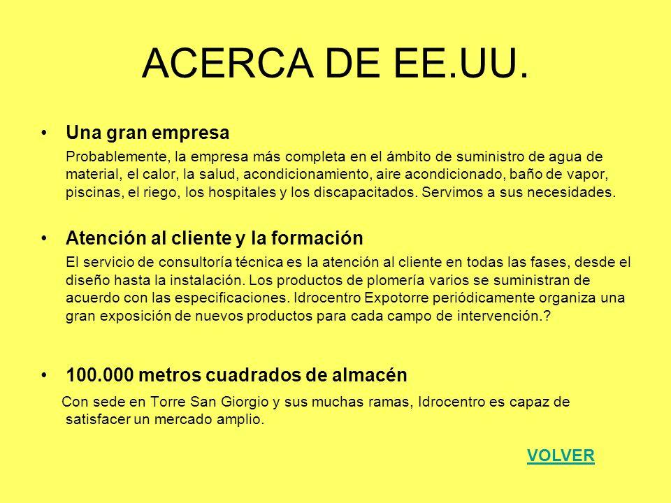 ACERCA DE EE.UU. Una gran empresa Atención al cliente y la formación