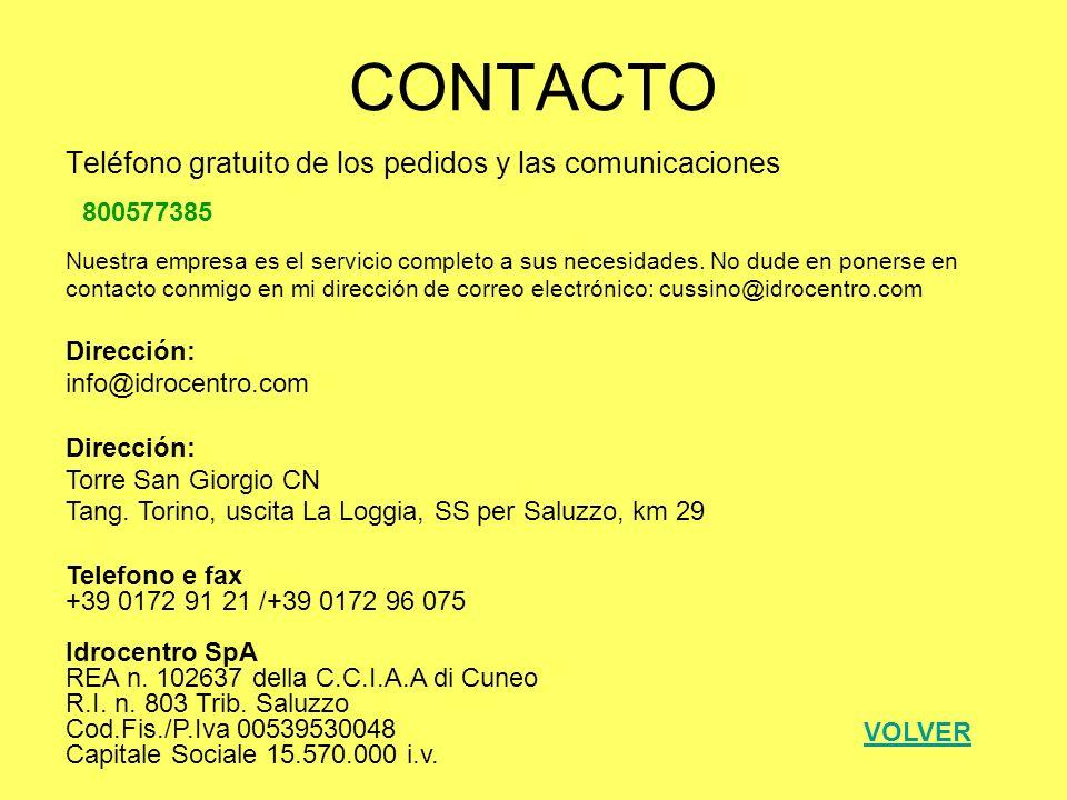 CONTACTO Teléfono gratuito de los pedidos y las comunicaciones