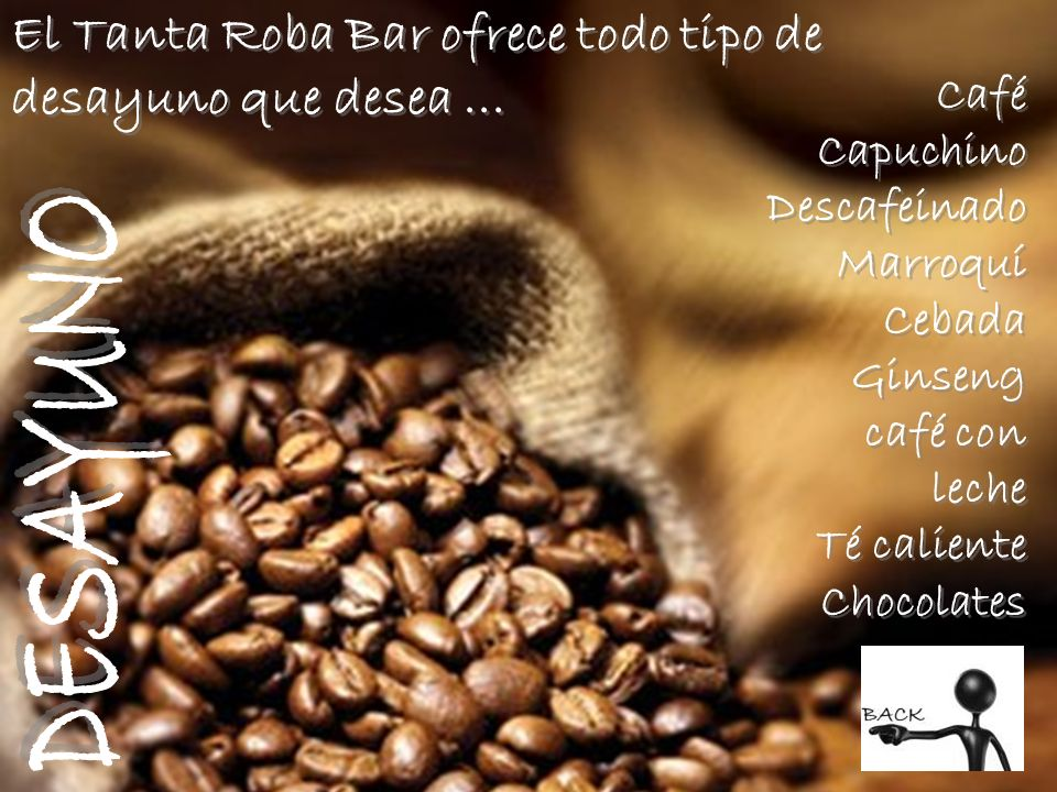 El Tanta Roba Bar ofrece todo tipo de desayuno que desea ...