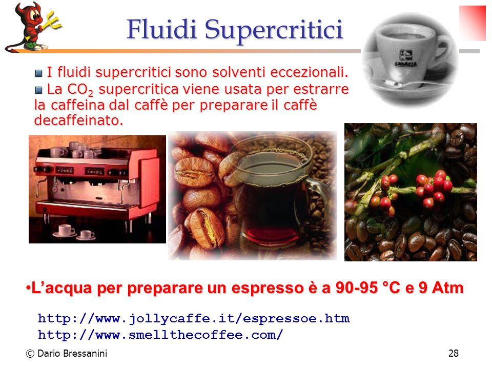 Fluidi Supercritici I fluidi supercritici sono solventi eccezionali.