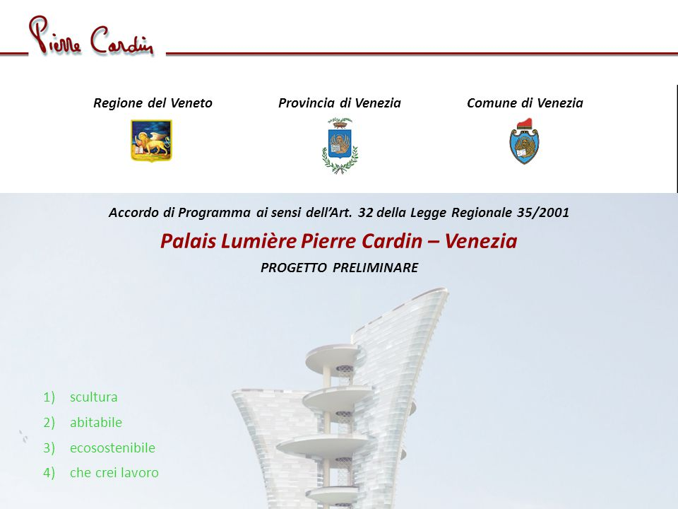 Palais Lumière Pierre Cardin – Venezia
