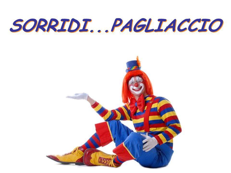SORRIDI...PAGLIACCIO