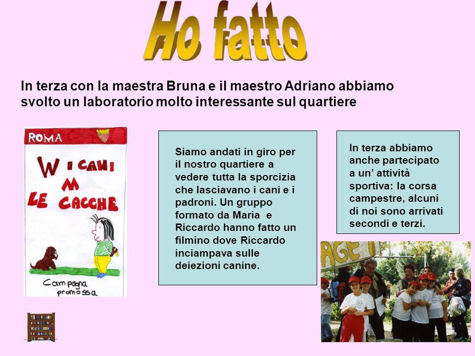 Ho fatto In terza con la maestra Bruna e il maestro Adriano abbiamo svolto un laboratorio molto interessante sul quartiere.