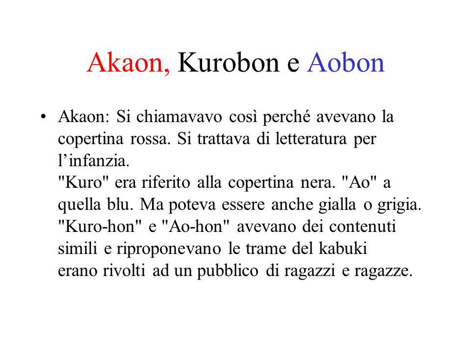 Akaon, Kurobon e Aobon