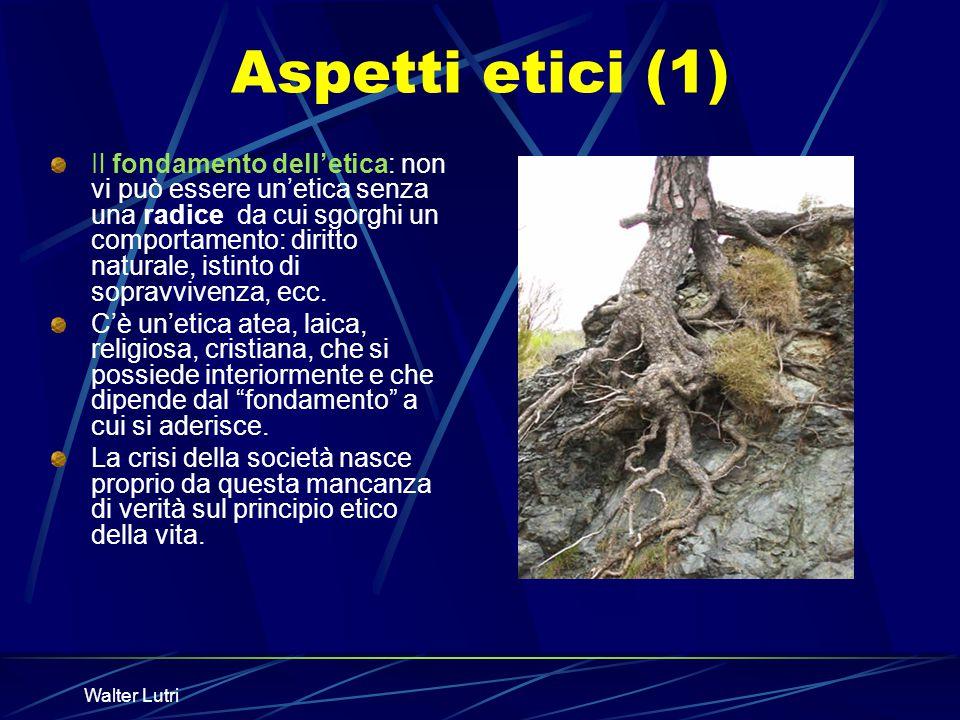 Aspetti etici (1)