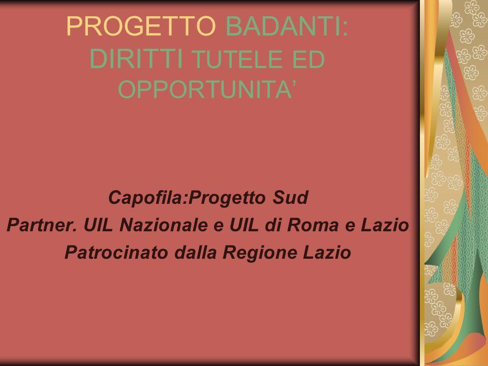 PROGETTO BADANTI: DIRITTI TUTELE ED OPPORTUNITA'