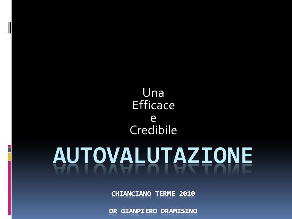 AUTOVALUTAZIONE Chianciano Terme 2010 DR GIANPIERO DRAMISINO