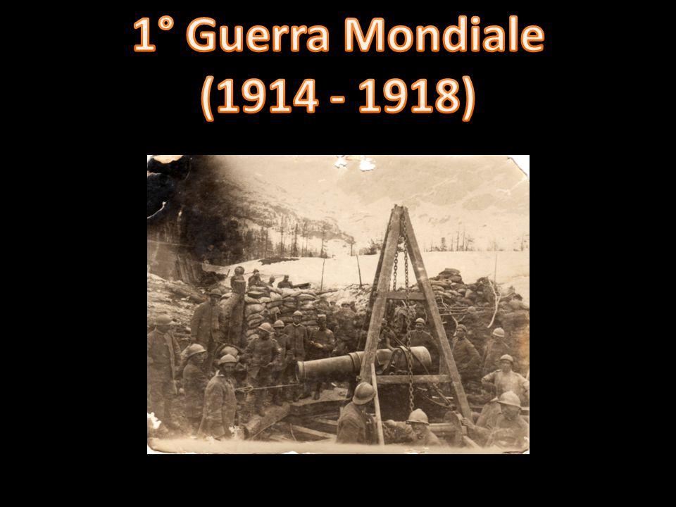 1° Guerra Mondiale (1914 - 1918)
