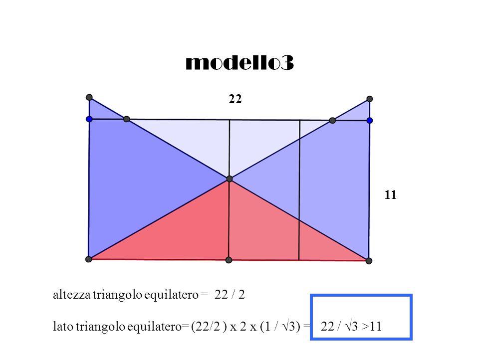 modello3 22 11 altezza triangolo equilatero = 22 / 2