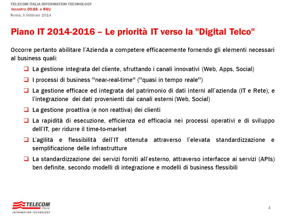 Piano IT 2014-2016 – Le priorità IT verso la Digital Telco