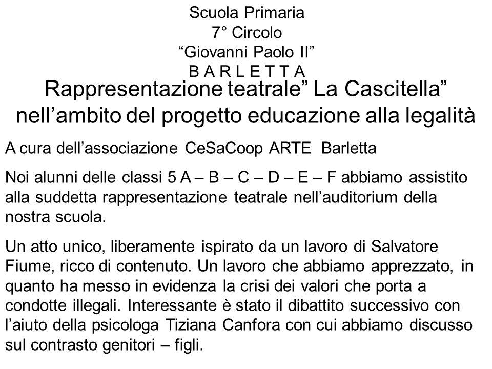 Scuola Primaria 7° Circolo Giovanni Paolo II B A R L E T T A