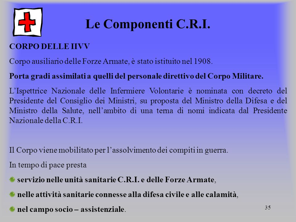 Le Componenti C.R.I. CORPO DELLE IIVV