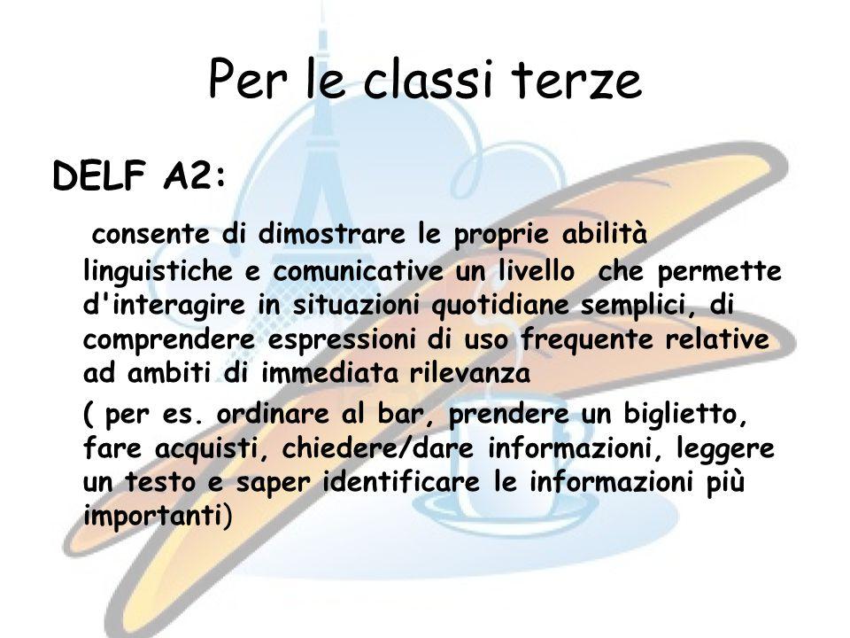 Per le classi terze DELF A2: