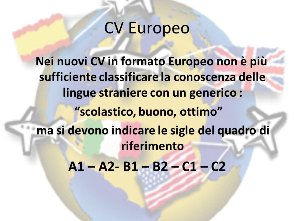 CV Europeo A1 – A2- B1 – B2 – C1 – C2