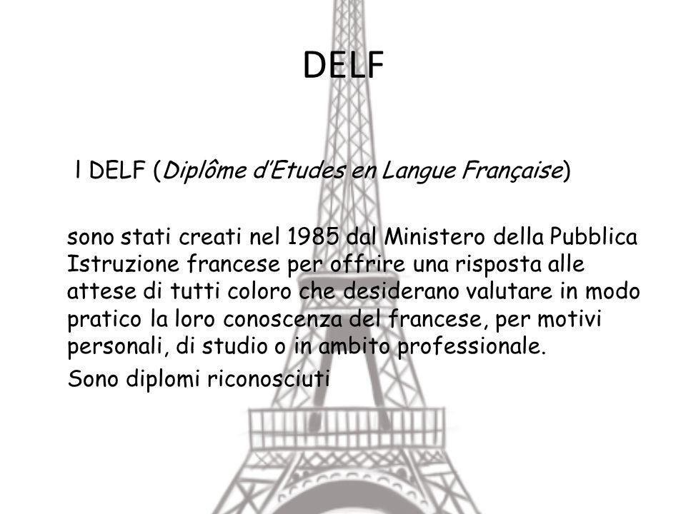 DELF l DELF (Diplôme d'Etudes en Langue Française)
