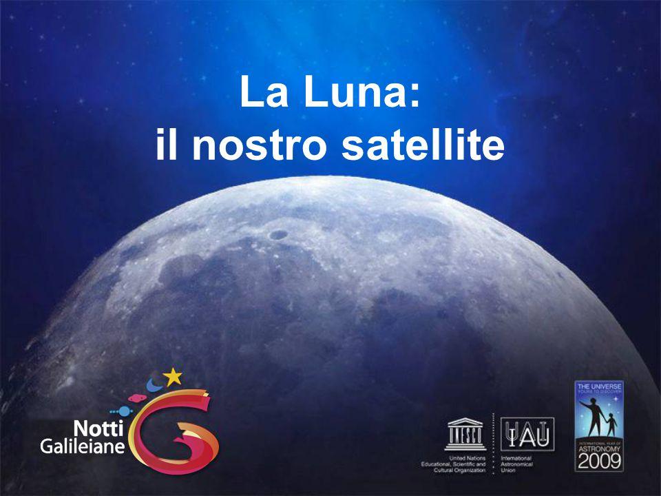 La Luna: il nostro satellite