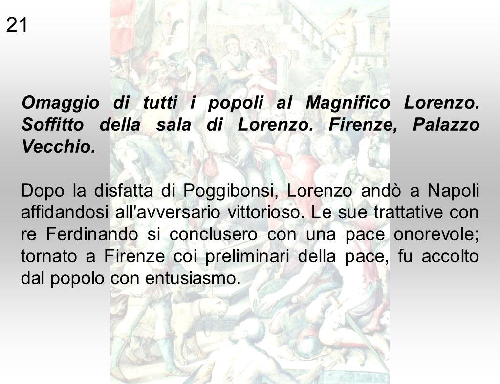 21 Omaggio di tutti i popoli al Magnifico Lorenzo. Soffitto della sala di Lorenzo. Firenze, Palazzo Vecchio.