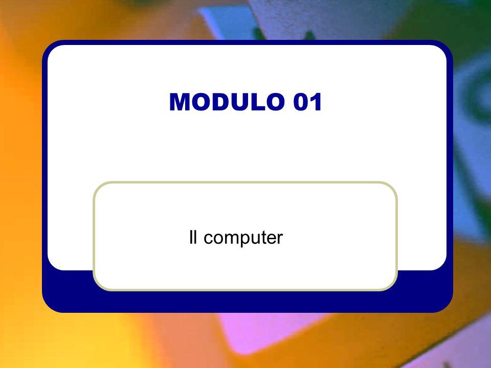 MODULO 01 Il computer