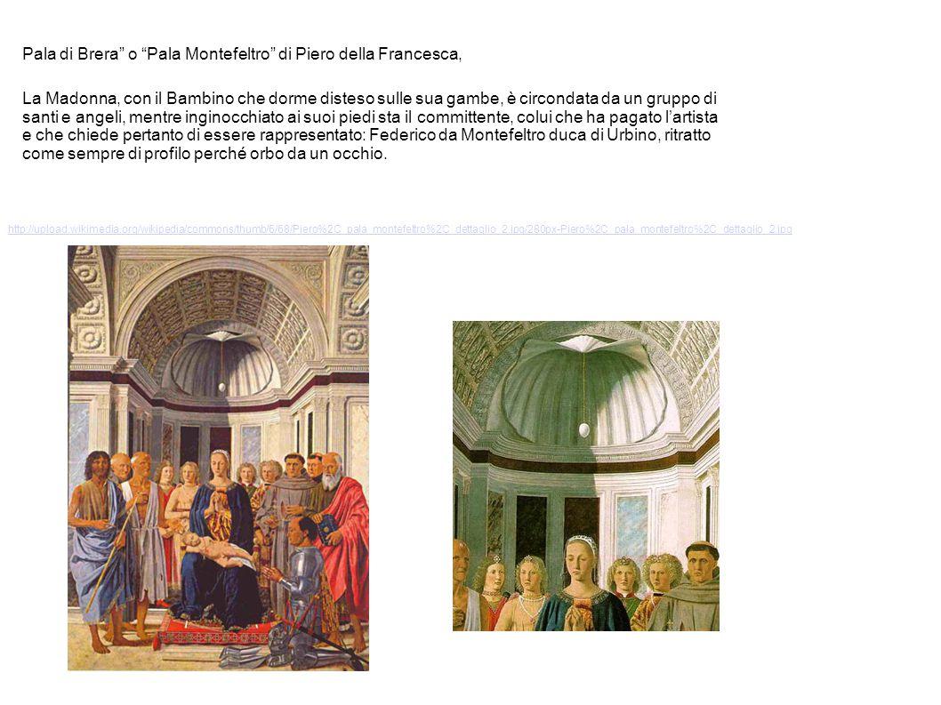 Pala di Brera o Pala Montefeltro di Piero della Francesca,