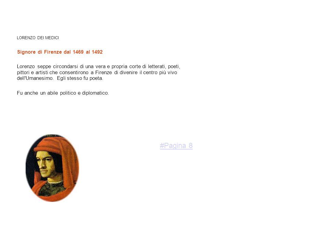 #Pagina 8 Signore di Firenze dal 1469 al 1492