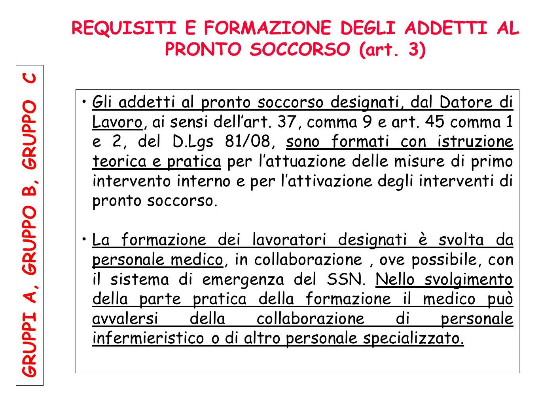 REQUISITI E FORMAZIONE DEGLI ADDETTI AL PRONTO SOCCORSO (art. 3)
