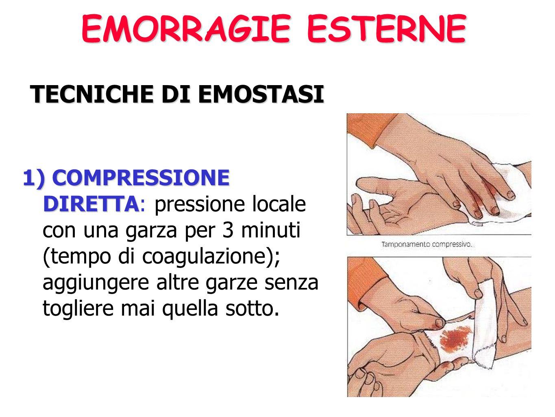 EMORRAGIE ESTERNE TECNICHE DI EMOSTASI