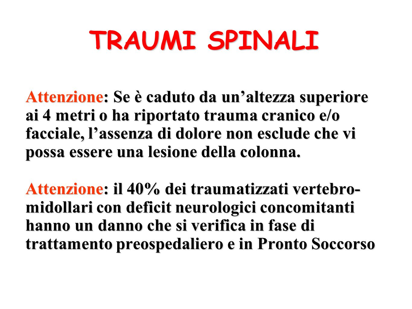TRAUMI SPINALI