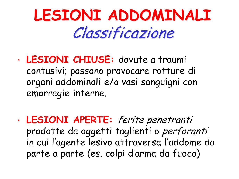 LESIONI ADDOMINALI Classificazione