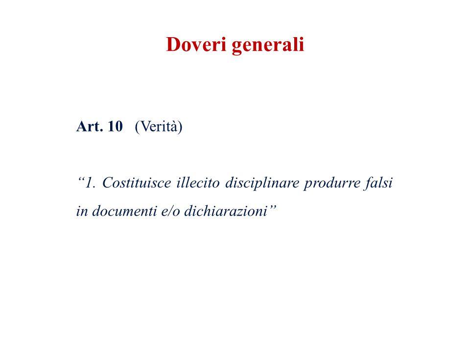 Doveri generali Art. 10 (Verità) 1.