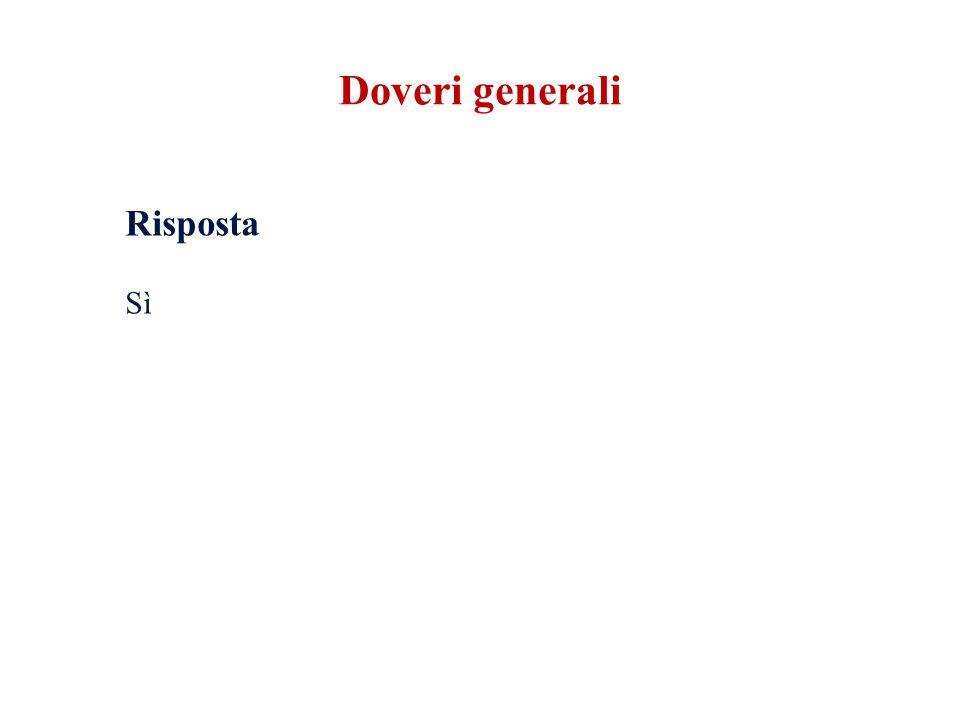 Doveri generali Risposta Sì