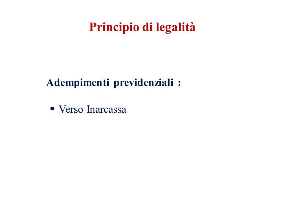 Principio di legalità Adempimenti previdenziali : Verso Inarcassa