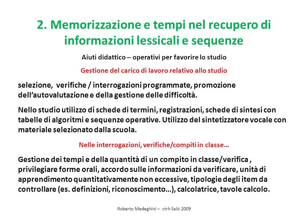 2. Memorizzazione e tempi nel recupero di informazioni lessicali e sequenze