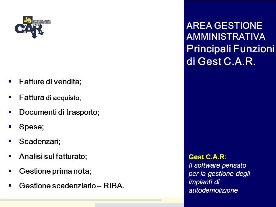 AREA GESTIONE AMMINISTRATIVA Principali Funzioni di Gest C.A.R.