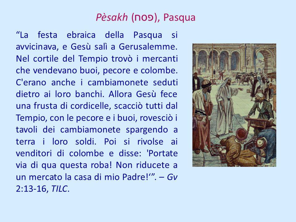 Pèsakh (פסח), Pasqua