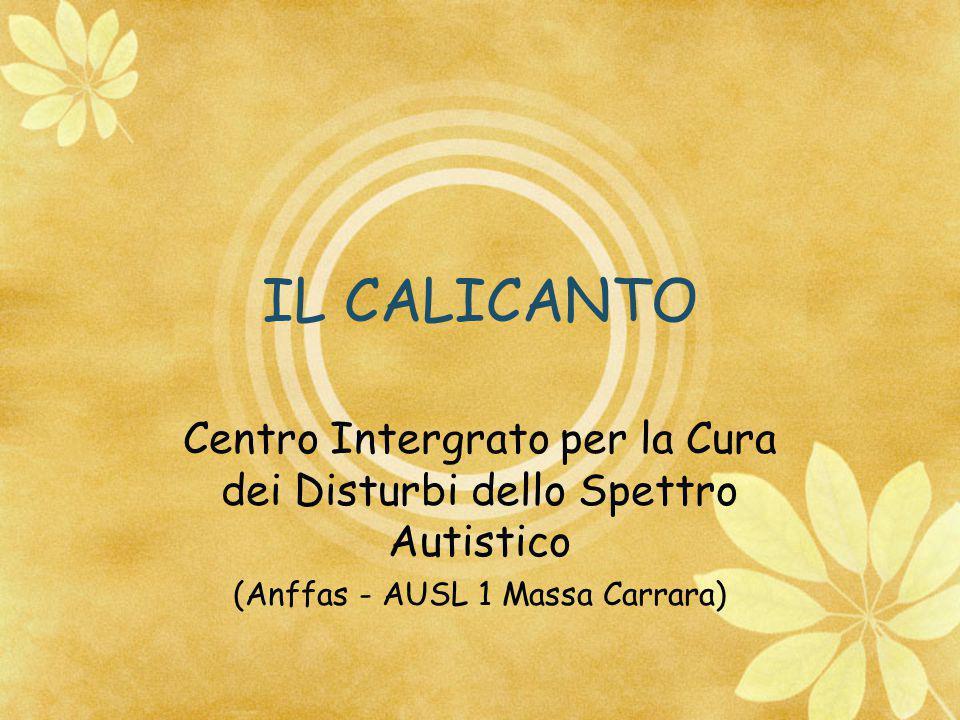 IL CALICANTO Centro Intergrato per la Cura dei Disturbi dello Spettro Autistico.