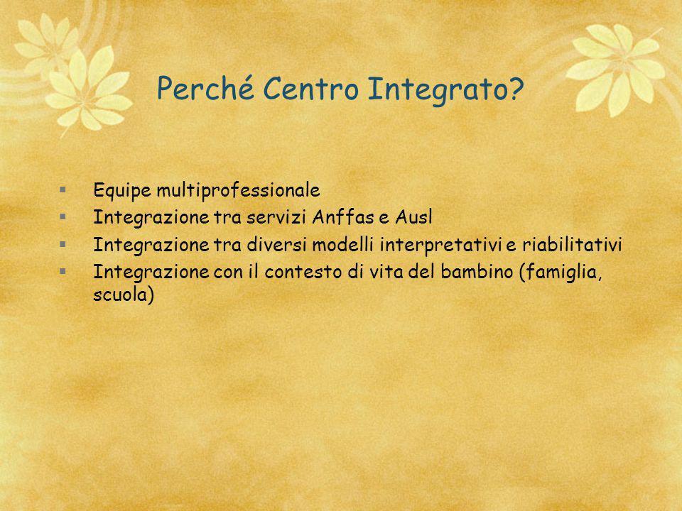 Perché Centro Integrato